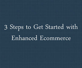 Enhanced Ecommerce