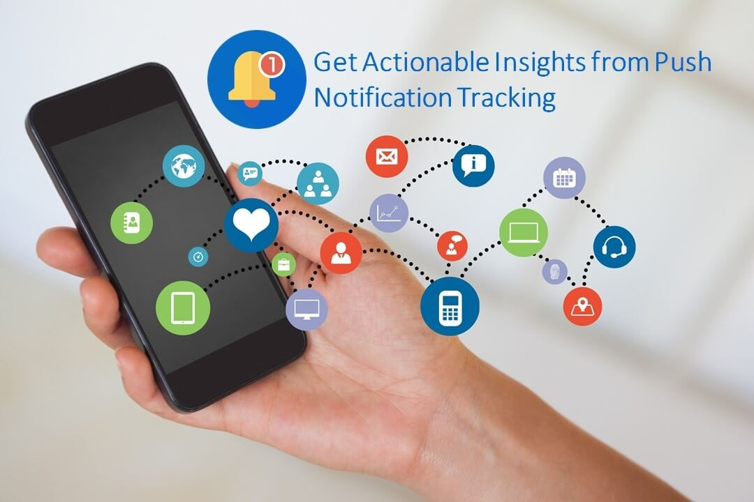 Insights from Push Notifications Tracking With Google Analytics